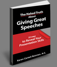 The Naked Truth about Giving Great Speeches