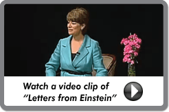 "Watch a video clip of ""Letters from Einstein"""